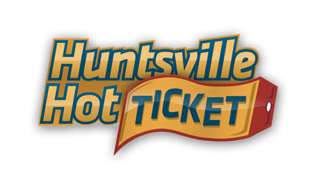 Huntsville Hot Ticket