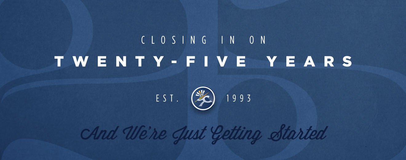 Closing in on 25 Years and We're Just Getting Started
