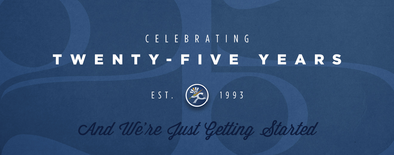 Celebrating 25 Years and We're Just Getting Started